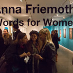 """Words for Women"" Opening Reception, February 4th, 2016"